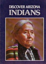 Discover Arizona Indians (英文)